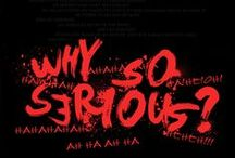 The Dark Knight / Why so Serious ?