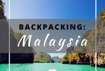 Backpacking: Malaysia / Everything you need to know about backpacking in Malaysia.