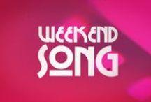 WEEKEND SONG