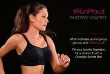 #RunProud - Chantelle Pinterest Contest / Get inspired to get up, get out, and #RunProud with the best fitspiration pins submitted by Chantelle fans!  #ChantelleContest