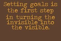 Setting Goals / Set the vision and run with it.