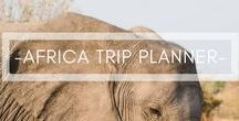 TRAVEL | AFRICA / All the information you need to make your African adventures a success.   From guides to safety tips, we've got you covered for the continent of Africa.