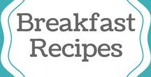 Breakfast Recipes / This board is where you find breakfast recipes.