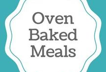 Oven Baked Meals / On this board you will find lunch or dinner baked recipes.