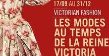 Exposition Victorian Fashion, Les modes au temps de la reine Victoria