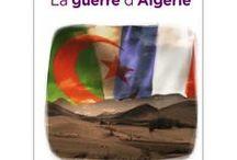 La guerre d'Algérie / L'ouvrage la Guerre d'Algérie permet de mieux connaitre et comprendre cette guerre marquée par des relations complexes. Cet ouvrage permet de retracer de façon objective et pédagogique les événements d'un passé complexe, et s'intéresse aux conséquences de ce conflit qui se ressentent encore aujourd'hui.
