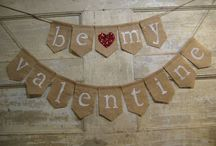 Be Mine / Valentine Ideas