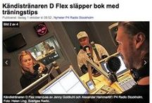 "Media / Pins from print, radio and tv media promoting the book ""Train with DFlex - Personal Trainer to the Stars"" (Träna med DFlex - Stjärnornas PT)"