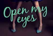 Open My Eyes. Evans Trilogy Book 2. / A visual adventure into Open My Eyes, Book 2 of the Evans Trilogy.
