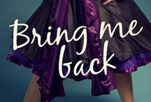 Bring Me Back. Evans Trilogy Book 3. / A visual adventure into Book 3 of the Evans Trilogy.