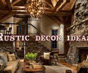 Rustic decor / All about rustic decor!