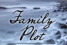 FAMILY PLOT: Another John Pickett mystery / Some of the people and places that inspired me while I was writing the third John Pickett book.