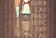 I love Mary Poppins