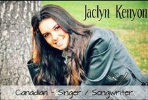 Jaclyn Kenyon ~ Singer / Songwriter / For those who love the music of the Canadian Musician / Singer / Songwriter ~ Jaclyn Kenyon