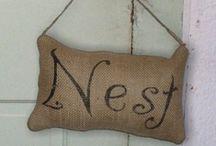 Home = Nest / by Michelle Davis