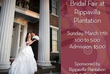 Bridal Fair at Rippavilla Plantation / Bridal Fair at Rippavilla Plantation, Sunday, March 15th, 1:00 to 5:00 p.m.