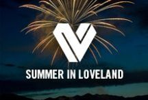 Summer in Loveland / Check out the incredible summertime activities Loveland has to offer.