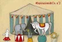 Ispirazioni&Co - Il Circo