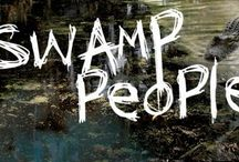 Swamp People • / My scary love for Lousiana people.. / by Hanna Trevizo∞