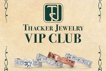 Thacker VIP / Text RING to 80611.....Don't miss out on Thacker Jewelry Specials, Deals and Giveaways! Receive a $100 gift card on your Birthday and Anniversary. www.thackerjewelry.com for all the benefits.