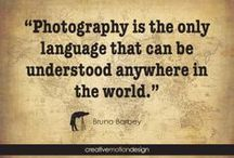 Photography Quotes / A pinboard for quotes about photography & photos. #photography #inspiration #quotes