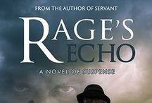 Rage's Echo / Rage's Echo by J. S. Bailey: A novel of suspense www.jsbaileywrites.com