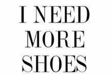 ~Life is short. . .BUY the D*** SHOES!~
