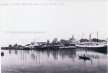 Eureka Waterfront / Pictures of the waterfront over the years