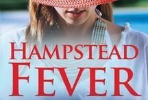 HAMPSTEAD FEVER / My latest novel, published July 1, 2016. It's set in Hampstead, London NW3, and features some of the same characters as ONE NIGHT AT THE JACARANDA.