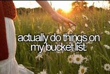 ~ Bucket List ~ / by Violet