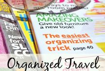 Organised Travel / Enjoy your travels even more with these organising tips