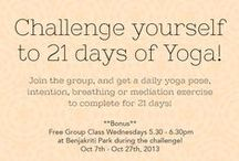 21 Day Yoga Challenge Bangkok - Oct 7th -27th. 2013 / 21 Day Challenge Bangkok is to commitment to do a form of yoga for 10 minutes everyday!   We will share an intention, pose, breathing exercise or short meditation daily for you to do over the 21 days focusing on Growth, Balance, and Gratitude.  Create a habit of yoga everyday, connect with the yoga community online and in Bangkok, stay motivated and accountable by the group, and have fun posting pictures to our daily FB/IG group collaboration!