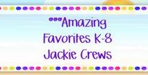 ***Amazing Favorites K-8 Jackie Crews /  Three paid/free PRODUCTS or ideas daily.  Pins posted many times over are not welcome.  K-8 only please. Do not advertise your store .