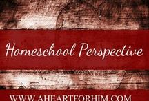 The Homeschool Perspective / Topics of Interest to Homeschooling parents from educational strategies, to best online learning apps and curriculum, to advice and encouragement from homeschooling parents