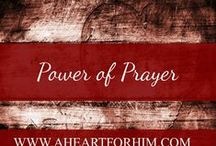 The Power of Prayer / Prayers to draw you closer to Christ