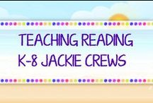 *TEACHING READING K-8 JACKIE CREWS / Three pins free or paid. Please pin one for someone else. Please do not advertise your store . Try your best to remove old pins.  Let's keep a mix of ideas and products to balance the board. You may add a teacher friend.