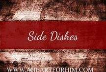 Side Dishes / Great sides to go with great main dishes