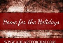 Home for the Holidays / Festive, Creative ways to make every holiday a memorable one