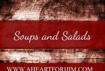 Soups and salads / Soup, chowders, bisques, gumbos, and salads galore!