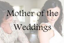Mother of the Weddings