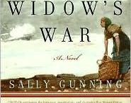 THE WIDOW'S WAR by Sally Gunning / Behind the scenes of The Widow's War