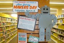 Library Makerspaces / You can make it at your library!