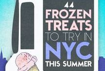 NYC Frozen Summer Treats / So, you've decided to spend the summer in a city that smells like hot garbage! You're going to need some really good ice cream to see you through.