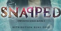 Snapped (Opposites series book 3)