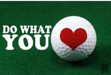 We Love Golf! / A little bit of everything we love about golf :)