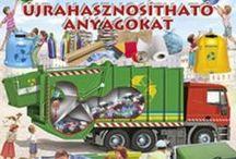 Recycling / Újrahasznosítás
