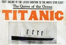 Titanic / All things related to the Titanic / by Teresa Cody