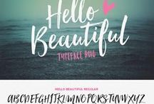 you're just my type. / Some of my favorite fonts and other design tools.