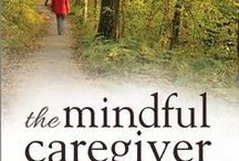 Caregivers' Library / Books, articles and videos that caregivers can turn to  for help and encouragement..