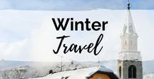 Winter Travel Inspiration / Winter wonderland travel experiences: for lovers of snow, skiing, and everything arctic!